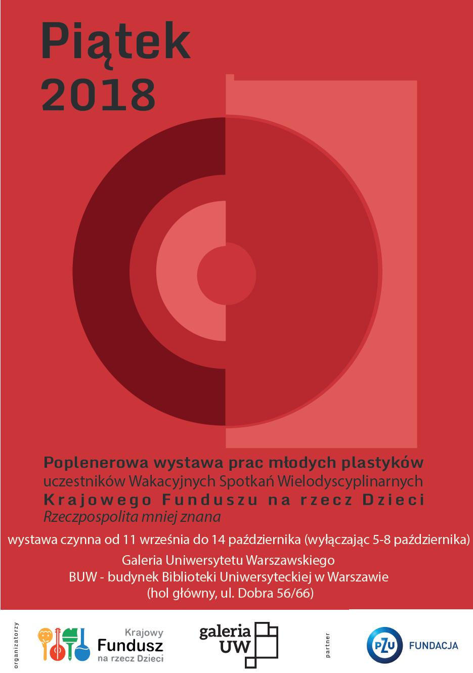 Piątek 2018 - wystawa poplenerowa stypendystów KFnrD